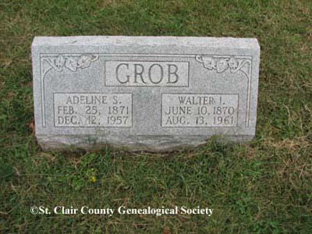 Grob, Adeline S and Walter I